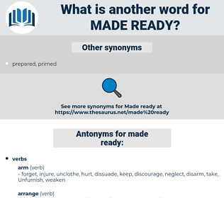 made ready, synonym made ready, another word for made ready, words like made ready, thesaurus made ready