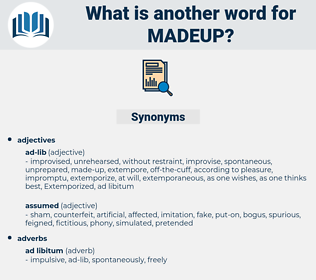 madeup, synonym madeup, another word for madeup, words like madeup, thesaurus madeup