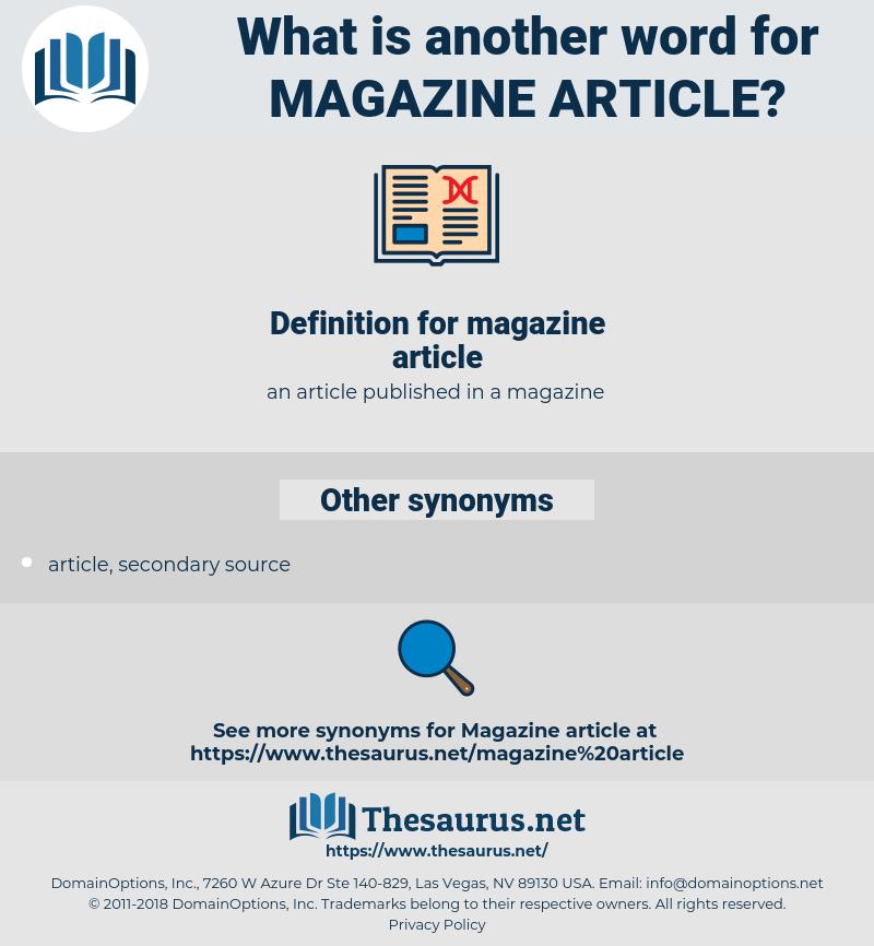 magazine article, synonym magazine article, another word for magazine article, words like magazine article, thesaurus magazine article