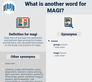 magi, synonym magi, another word for magi, words like magi, thesaurus magi
