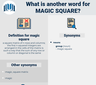 magic square, synonym magic square, another word for magic square, words like magic square, thesaurus magic square