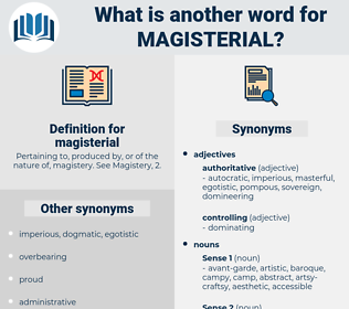 magisterial, synonym magisterial, another word for magisterial, words like magisterial, thesaurus magisterial