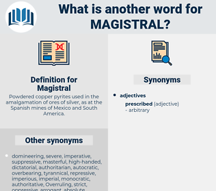 Magistral, synonym Magistral, another word for Magistral, words like Magistral, thesaurus Magistral