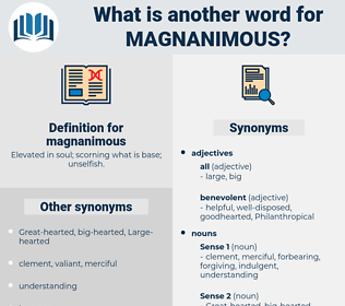 magnanimous, synonym magnanimous, another word for magnanimous, words like magnanimous, thesaurus magnanimous