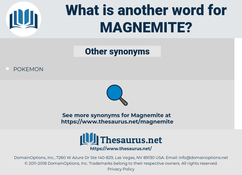 magnemite, synonym magnemite, another word for magnemite, words like magnemite, thesaurus magnemite