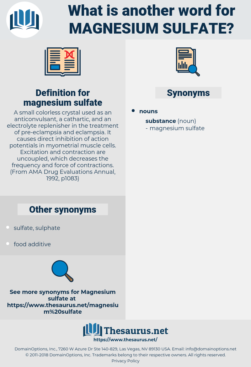 magnesium sulfate, synonym magnesium sulfate, another word for magnesium sulfate, words like magnesium sulfate, thesaurus magnesium sulfate