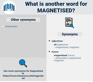 magnetised, synonym magnetised, another word for magnetised, words like magnetised, thesaurus magnetised