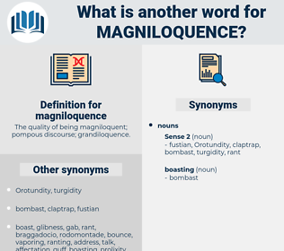 magniloquence, synonym magniloquence, another word for magniloquence, words like magniloquence, thesaurus magniloquence