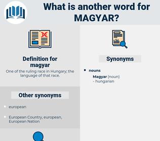 magyar, synonym magyar, another word for magyar, words like magyar, thesaurus magyar