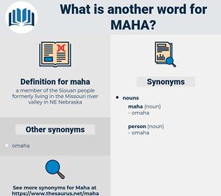 maha, synonym maha, another word for maha, words like maha, thesaurus maha
