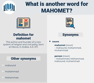 mahomet, synonym mahomet, another word for mahomet, words like mahomet, thesaurus mahomet