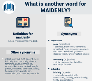 maidenly, synonym maidenly, another word for maidenly, words like maidenly, thesaurus maidenly