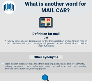 mail car, synonym mail car, another word for mail car, words like mail car, thesaurus mail car
