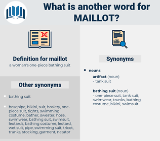 maillot, synonym maillot, another word for maillot, words like maillot, thesaurus maillot