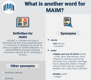 maim, synonym maim, another word for maim, words like maim, thesaurus maim