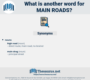 main roads, synonym main roads, another word for main roads, words like main roads, thesaurus main roads