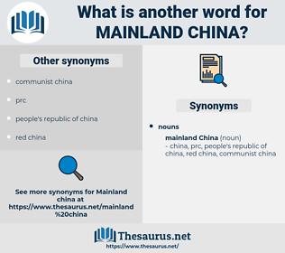 mainland china, synonym mainland china, another word for mainland china, words like mainland china, thesaurus mainland china