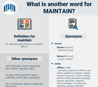 maintain, synonym maintain, another word for maintain, words like maintain, thesaurus maintain