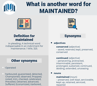 maintained, synonym maintained, another word for maintained, words like maintained, thesaurus maintained
