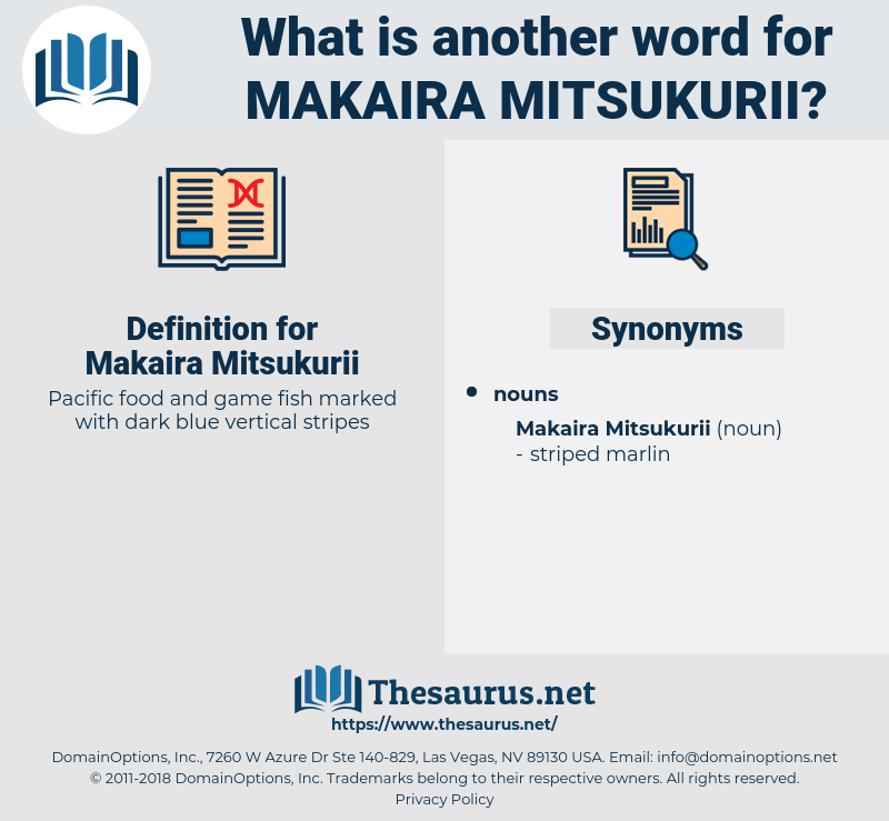 Makaira Mitsukurii, synonym Makaira Mitsukurii, another word for Makaira Mitsukurii, words like Makaira Mitsukurii, thesaurus Makaira Mitsukurii