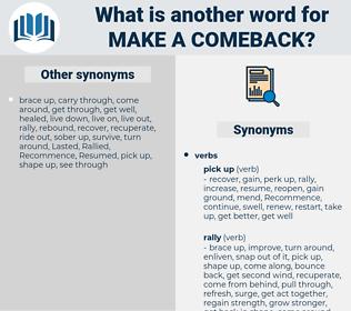 make a comeback, synonym make a comeback, another word for make a comeback, words like make a comeback, thesaurus make a comeback
