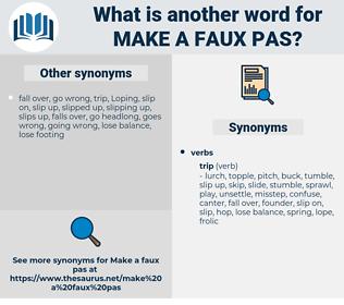 make a faux pas, synonym make a faux pas, another word for make a faux pas, words like make a faux pas, thesaurus make a faux pas
