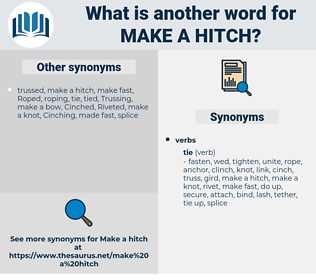 make a hitch, synonym make a hitch, another word for make a hitch, words like make a hitch, thesaurus make a hitch