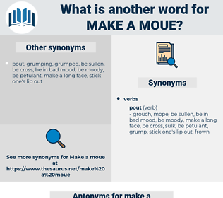 make a moue, synonym make a moue, another word for make a moue, words like make a moue, thesaurus make a moue