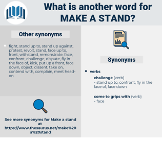 make a stand, synonym make a stand, another word for make a stand, words like make a stand, thesaurus make a stand