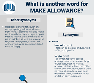 make allowance, synonym make allowance, another word for make allowance, words like make allowance, thesaurus make allowance
