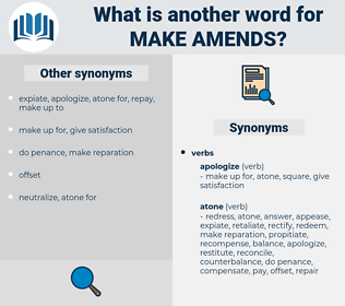 make amends, synonym make amends, another word for make amends, words like make amends, thesaurus make amends