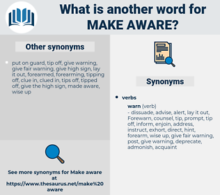 make aware, synonym make aware, another word for make aware, words like make aware, thesaurus make aware