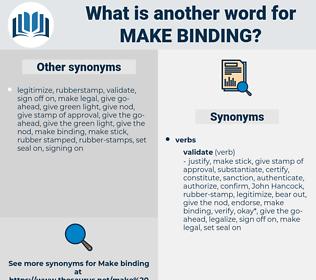 make binding, synonym make binding, another word for make binding, words like make binding, thesaurus make binding