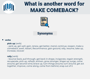 make comeback, synonym make comeback, another word for make comeback, words like make comeback, thesaurus make comeback