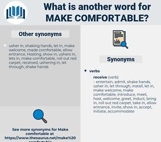 make comfortable, synonym make comfortable, another word for make comfortable, words like make comfortable, thesaurus make comfortable