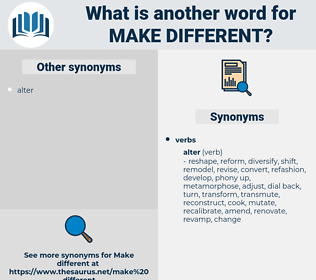 make different, synonym make different, another word for make different, words like make different, thesaurus make different