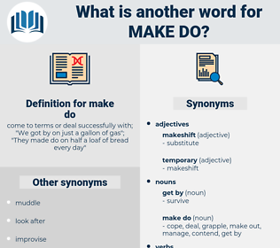make do, synonym make do, another word for make do, words like make do, thesaurus make do
