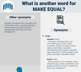 make equal, synonym make equal, another word for make equal, words like make equal, thesaurus make equal