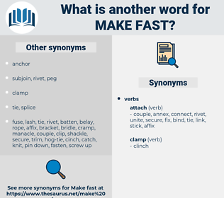make fast, synonym make fast, another word for make fast, words like make fast, thesaurus make fast