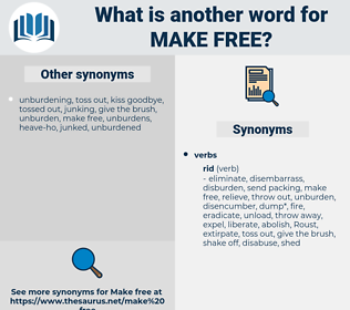 make free, synonym make free, another word for make free, words like make free, thesaurus make free