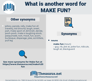 make fun, synonym make fun, another word for make fun, words like make fun, thesaurus make fun