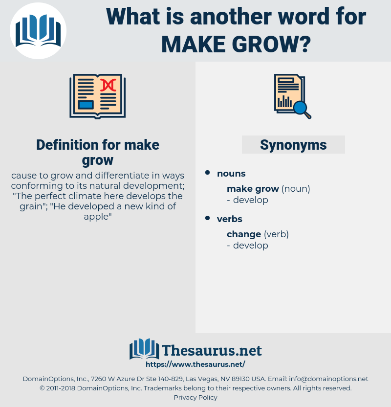 make grow, synonym make grow, another word for make grow, words like make grow, thesaurus make grow