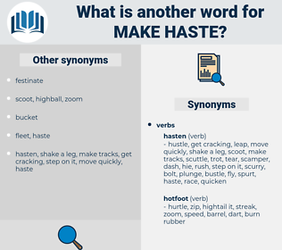 make haste, synonym make haste, another word for make haste, words like make haste, thesaurus make haste