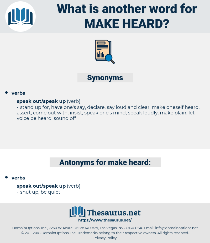 make heard, synonym make heard, another word for make heard, words like make heard, thesaurus make heard
