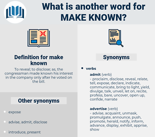make known, synonym make known, another word for make known, words like make known, thesaurus make known