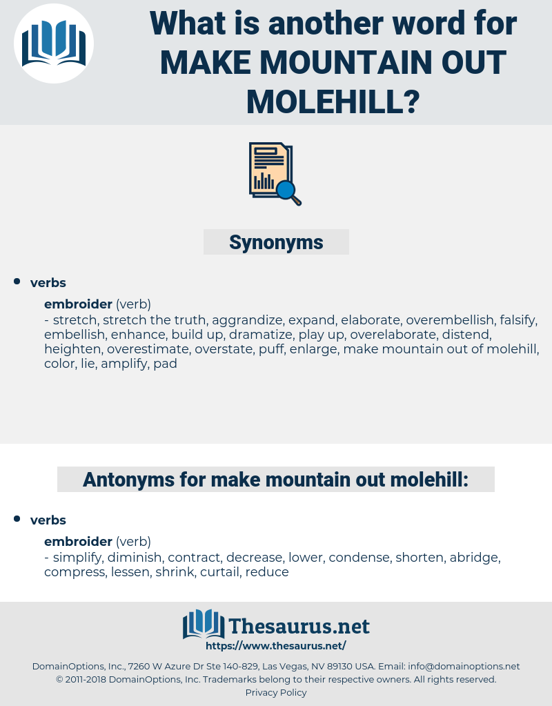 make mountain out molehill, synonym make mountain out molehill, another word for make mountain out molehill, words like make mountain out molehill, thesaurus make mountain out molehill