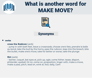 make move, synonym make move, another word for make move, words like make move, thesaurus make move