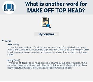 make off top head, synonym make off top head, another word for make off top head, words like make off top head, thesaurus make off top head