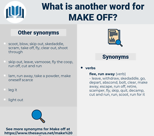 make off, synonym make off, another word for make off, words like make off, thesaurus make off
