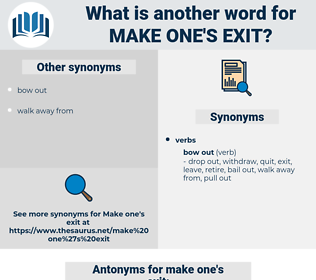 make one's exit, synonym make one's exit, another word for make one's exit, words like make one's exit, thesaurus make one's exit